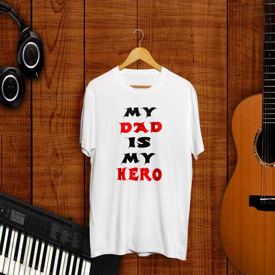 my-dad-is-my-hero-white-round-neck-half-sleeve-tshirt-frontside14c7fbef631fb85081680f20b0c5bc59