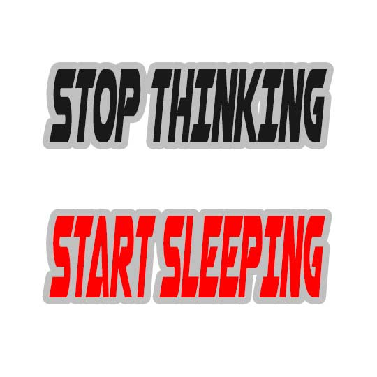 stop-thinking-start-sleeping-white-round-neck-half-sleeve-t-shirt-design117d9771a7151d974588fd5fa96877f9